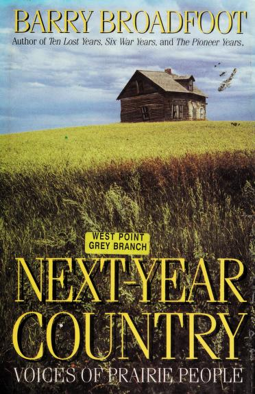 Next-year country by Barry Broadfoot